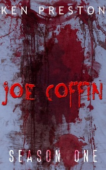 JOE COFFIN BY KEN PRESTON