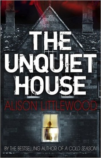 THE UNQEIT HOUSE ALISON LITTLEWOOD Picture