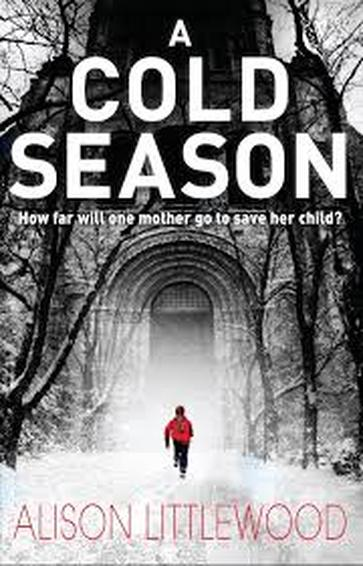 ALISON LITTLEWOOD A COLD SEASON
