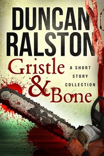 DUNCAN RALSTON GRISTLE AND BONE Picture