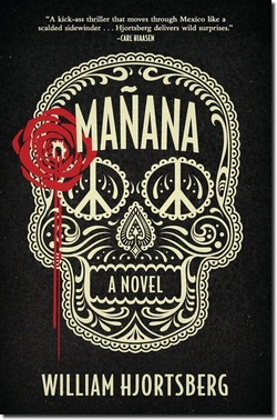 manana by William Hjortsberg review  Picture