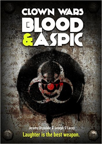 clown wars blood and aspic