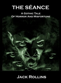 THE SEANCE BY JACK ROLLINS HORROR FICTION REVIEW.jpg