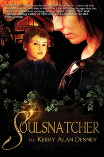 Soulsnatcher by Kerry Alan Denney cover with JR blurb Picture