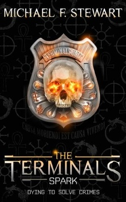 HORROR BOOK REVIEW - THE TERMINALS : SPARK BY MICHAEL F. STEWART
