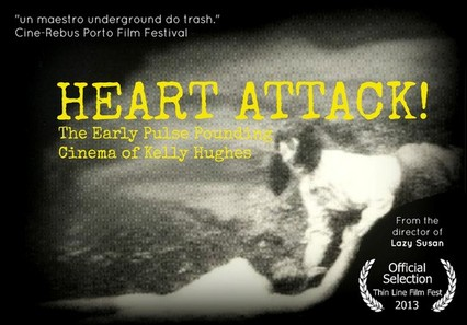 Heart Attack The Early Pulse Pounding Cinema of Kelly Hughes