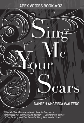Sing me your scars review Damien  Angelica  Walters