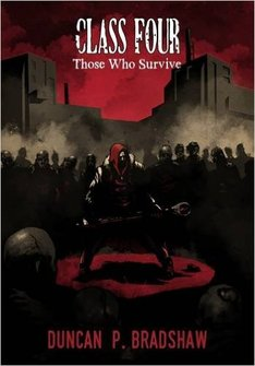 CLASS FOUR THOSE  WHO SURVIVED HORROR FICTION REVIEW Picture