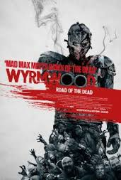 WYRMWOOD FILM REVIEW 2015