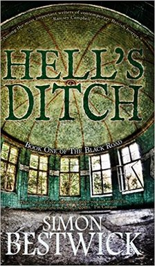 HELL'S DITCH BY SIMON BESTWICK REVIEW Picture