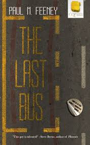 the last bus paul m feeney review Picture