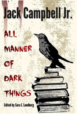 all manner of dark things