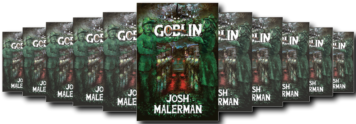 BOOK REVIEW: GOBLIN BY JOSH MALERMAN