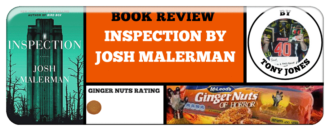 BOOK REVIEW- INSPECTION BY JOSH MALERMAN