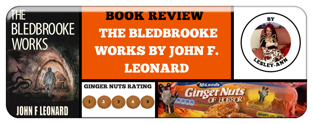 BOOK REVIEW- THE BLEDBROOKE WORKS BY JOHN F. LEONARD