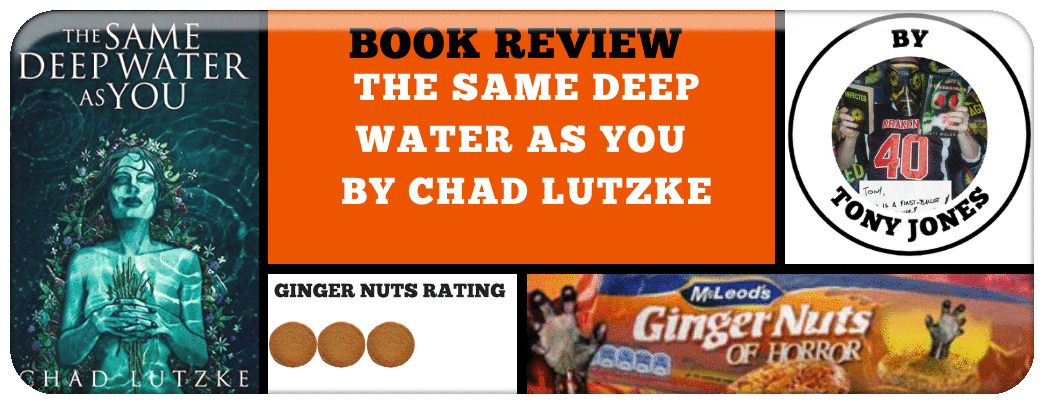 book-review-the-same-deep-water-as-you-by-chad-lutzke_orig (1)
