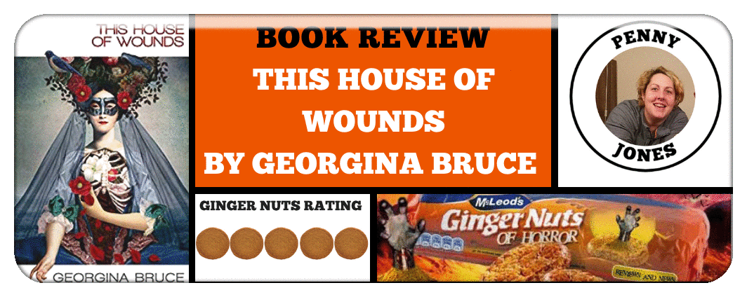 book review This House of Wounds by georgina bruce.png