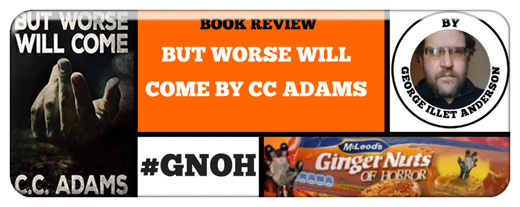 book-review-but-worse-will-come-by-cc-adams_orig
