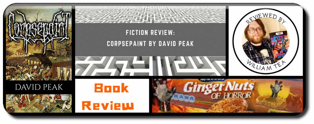 FICTION REVIEW- CORPSEPAINT BY DAVID PEAK Picture