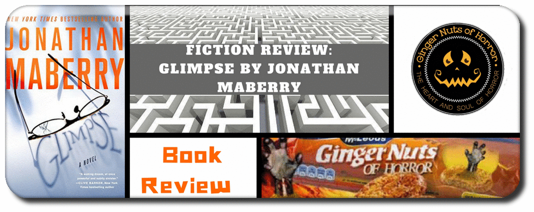 FICTION REVIEW: GLIMPSE BY JONATHAN MABERRY Picture