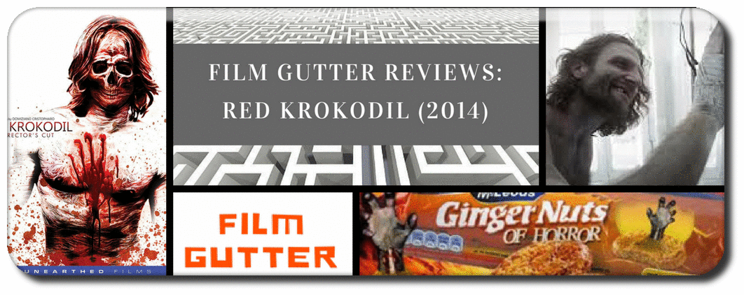 FILM GUTTER REVIEWS: ​RED KROKODIL (2014) Picture