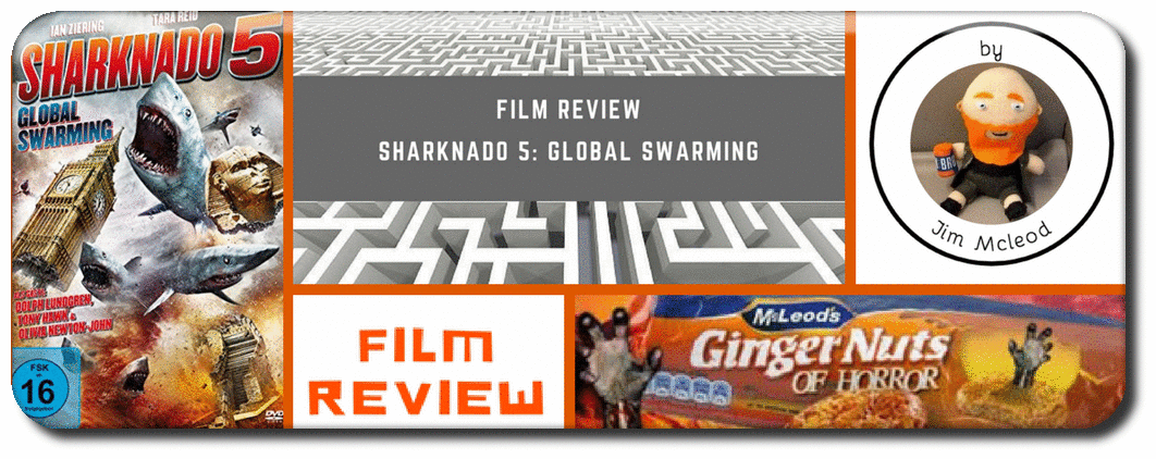 FILM REVIEW: SHARKNADO 5: GLOBAL SWARMING Picture
