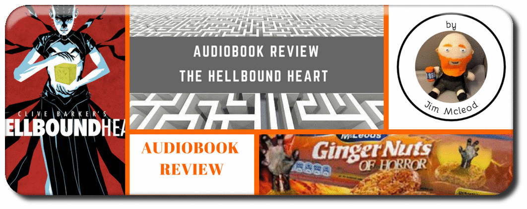 hellbound heart audiobook review clive barker paul kanne bafflegab Picture