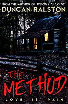 The Method by Duncan Ralston horror book fiction review