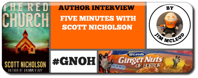 AUTHOR INTERVIEW- FIVE MINUTES WITH SCOTT NICHOLSON Picture
