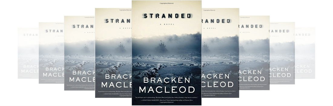 HORROR FICTION REVIEW: STRANDED BY BRACKEN MACLEOD  Picture