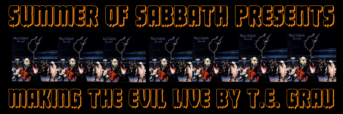 SUMMER OF SDABBATH PRESENTS ​MAKING THE EVIL LIVE BY T.E. GRAU