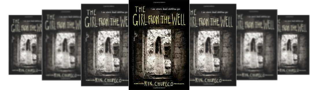 THE GIRL FROM THE WELL BY ​RIN CHUPECO Picture