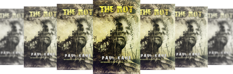THE ROT BY PAUK KANE BOOK REVIEW Picture