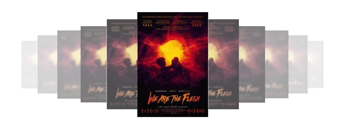 We Are The Flesh (Tenemos Le Carne) Dir. Emiliano Rocha Minter, Mexico/France, 79 mins