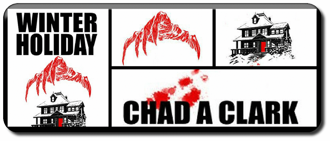 HORROR FICTION REVIEW: WINTER HOLIDAY BY CHAD A CLARK